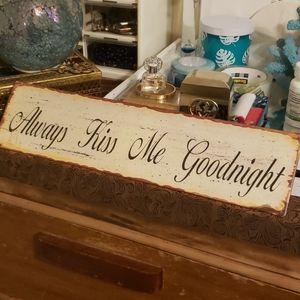 "Metal ""Always Kiss Me Goodnight"" wall decor"
